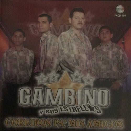 Corridos Pa Mis Amigos von Gambino