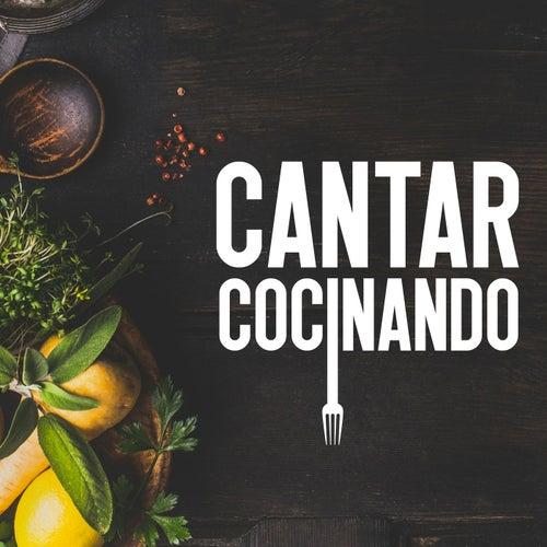 CANTAR COCINANDO de Various Artists