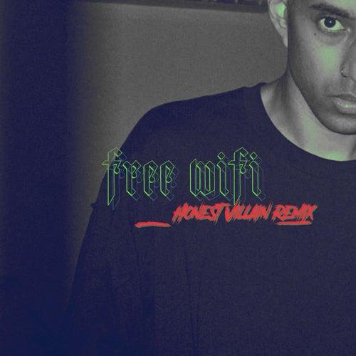 Free Wifi (Honest Villain Remix) von Zeek Power