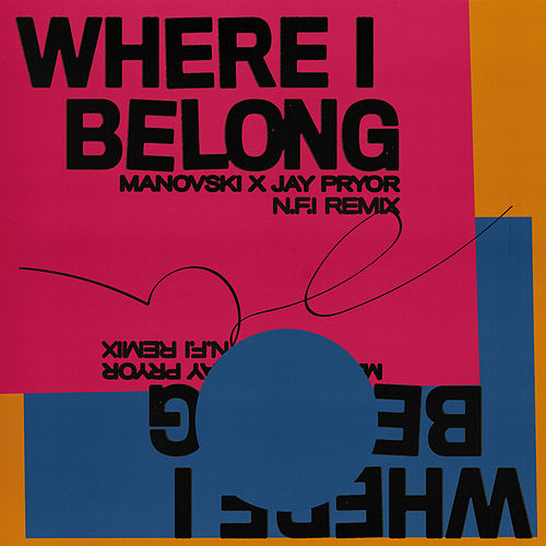 Where I Belong (N.F.I Remix) de Manovski