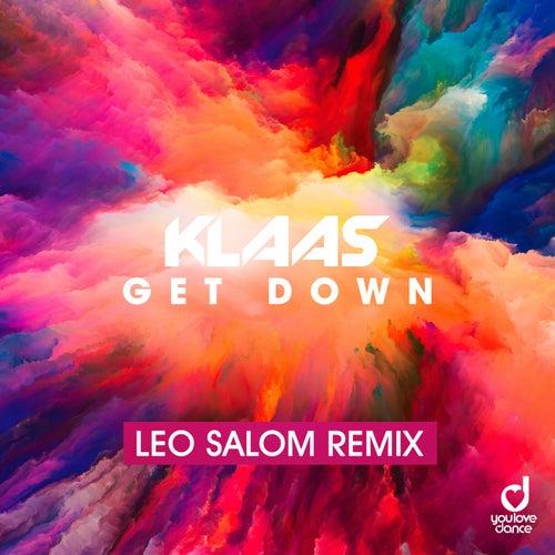 Get Down (Leo Salom Remix) di Klaas