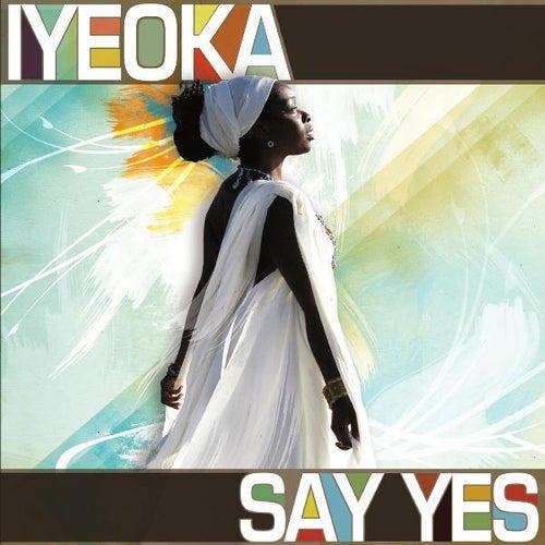 Say Yes de Iyeoka