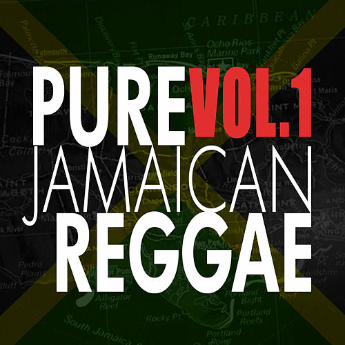 Pure Jamaican Reggae by Various Artists