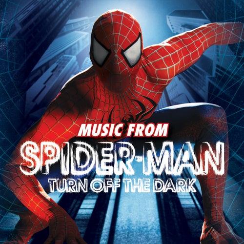 Spider-Man Turn Off The Dark by Original Cast