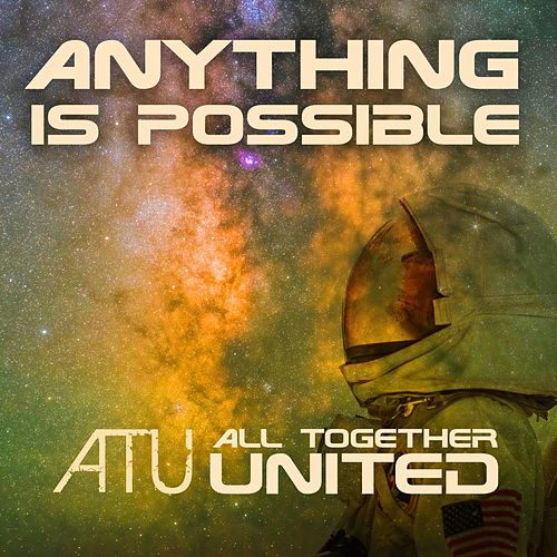 Anything Is Possible de All Together United