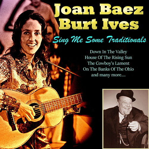Sing Me Some Traditionals by Joan Baez