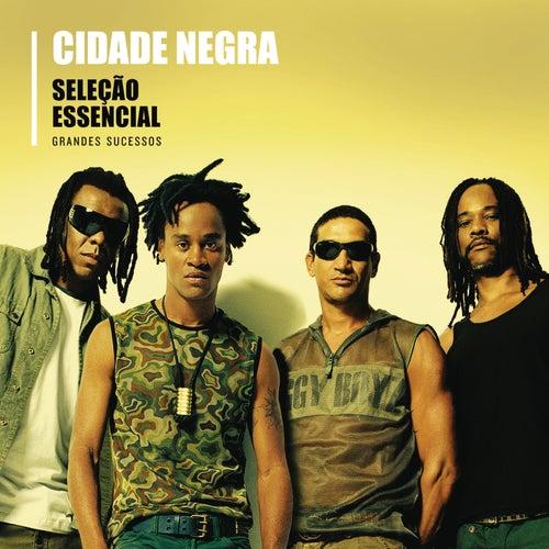 Seleção Essencial - Cidade Negra de Cidade Negra