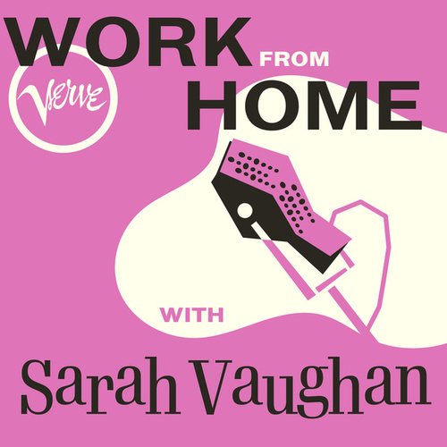Work From Home with Sarah Vaughan de Sarah Vaughan