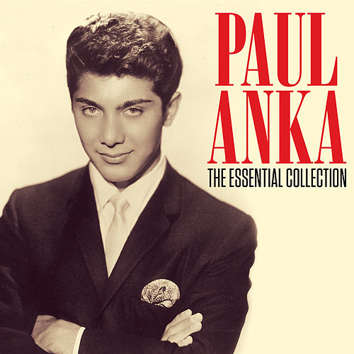 The Essential Collection de Paul Anka