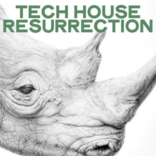 Tech House Resurrection von Various Artists