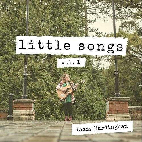 Little Songs by Lizzy Hardingham