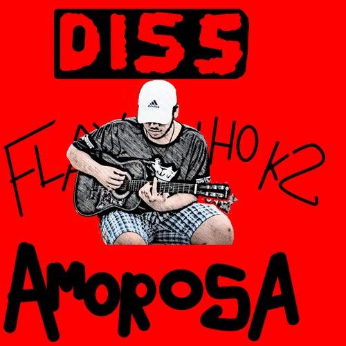 Dissamorosa by Flavinho Kdois