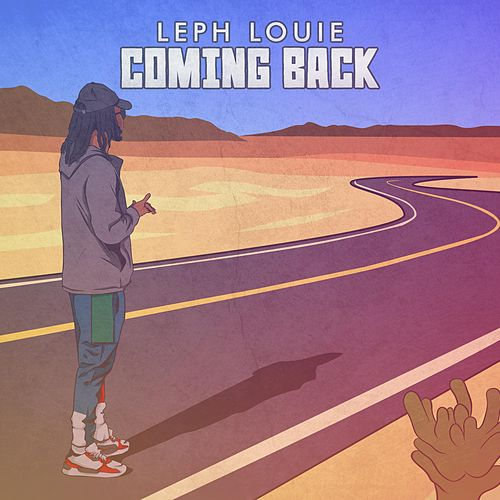 Coming Back by Leph Louie