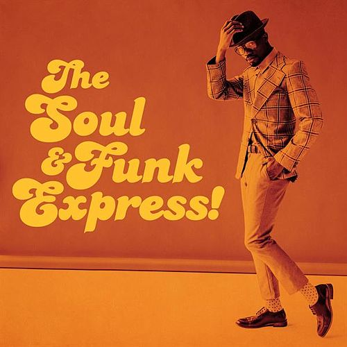The Soul & Funk Express! by Various Artists