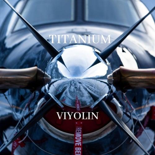 Titanium de Viyolin
