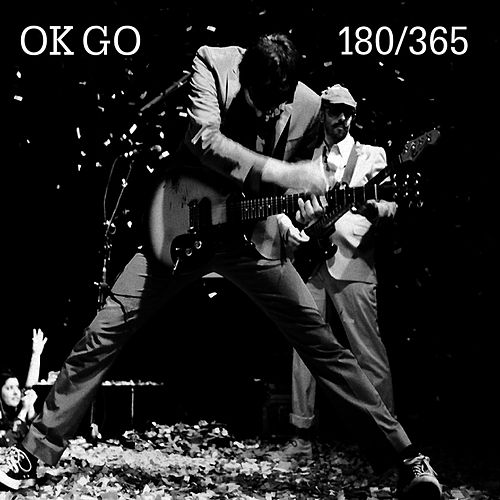 180/365 by OK Go