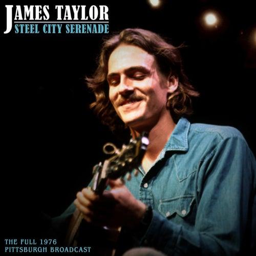 Steel City Serenade von James Taylor