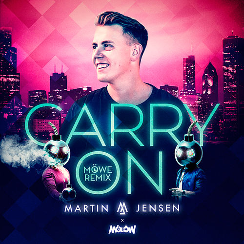 Carry On (MÖWE Remix) by Martin Jensen
