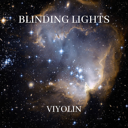 Blinding Lights de Viyolin