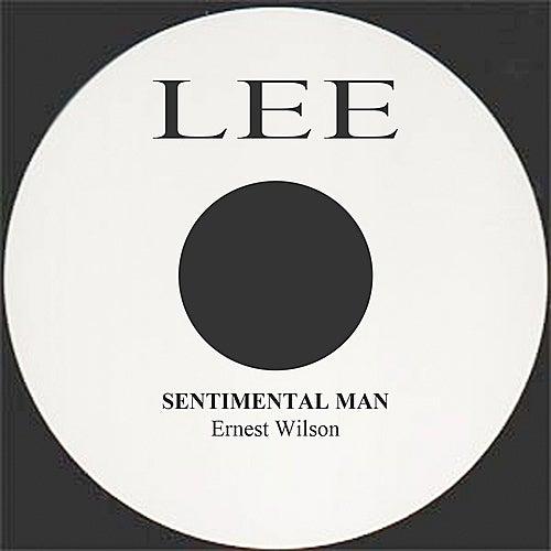 Sentimental Man by Ernest Wilson