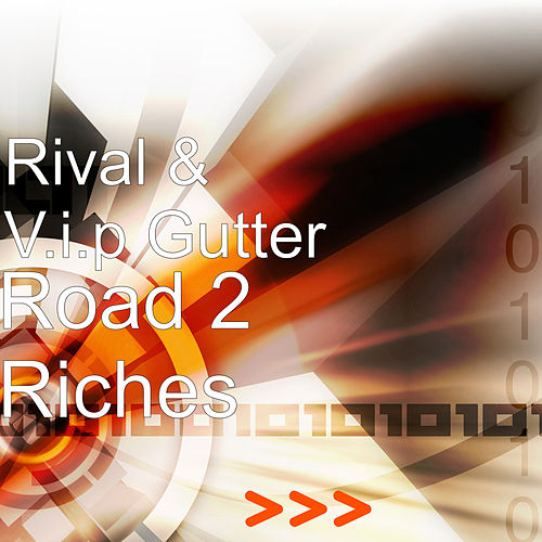Road 2 Riches de Rival