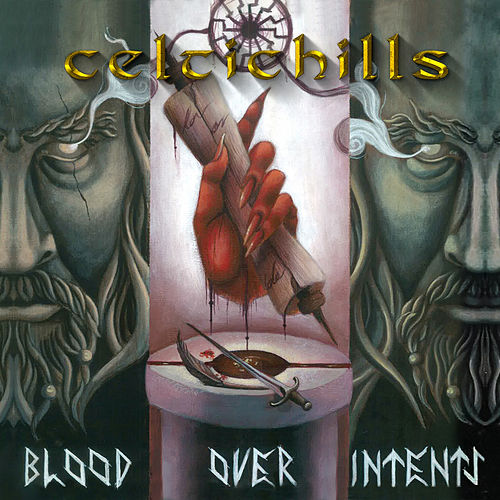 Blood Over Intents by Celtic Hills