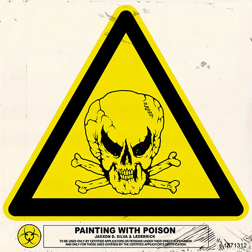 Painting with Poison von Jaxxon D. Silva