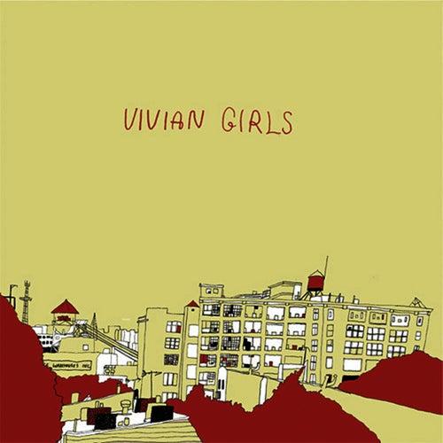 Vivian Girls by Vivian Girls