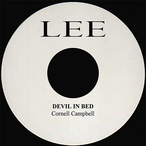 Devil In Bed de Cornell Campbell