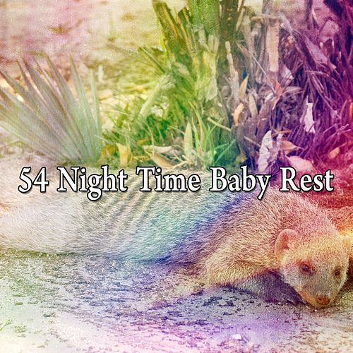 54 Night Time Baby Rest de Lullaby Land