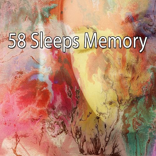 58 Sleeps Memory von Best Relaxing SPA Music