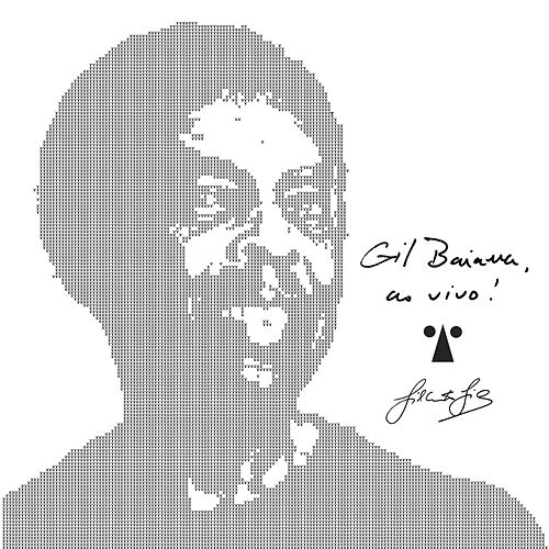 Gil Baiana ao Vivo em  Salvador (Ao Vivo) von Gilberto Gil