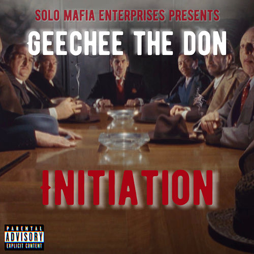 Initiation by Geechee The Don