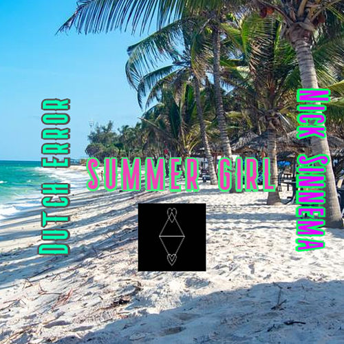 Summer Girl by Dutch error