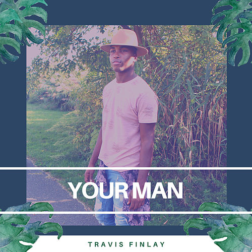 Your Man by Travis Finlay