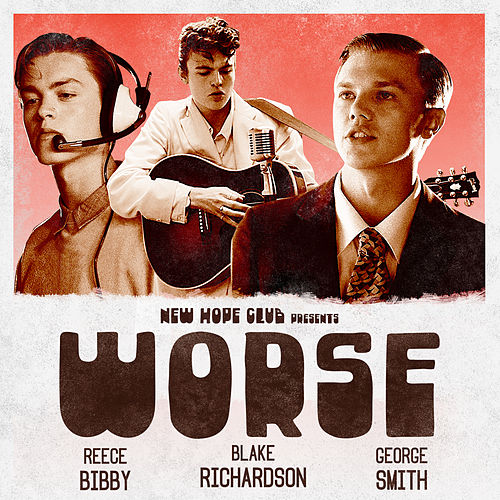 Worse by New Hope Club