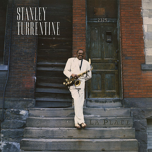 La Place by Stanley Turrentine