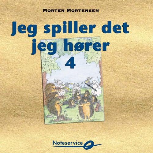 Jeg spiller det jeg hører 4 de Morten Mortensen