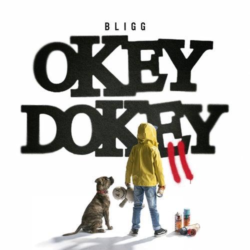 Okey Dokey II von Bligg