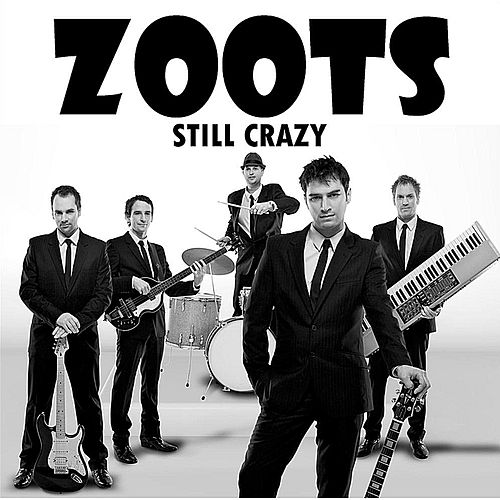 Still Crazy de Zoots