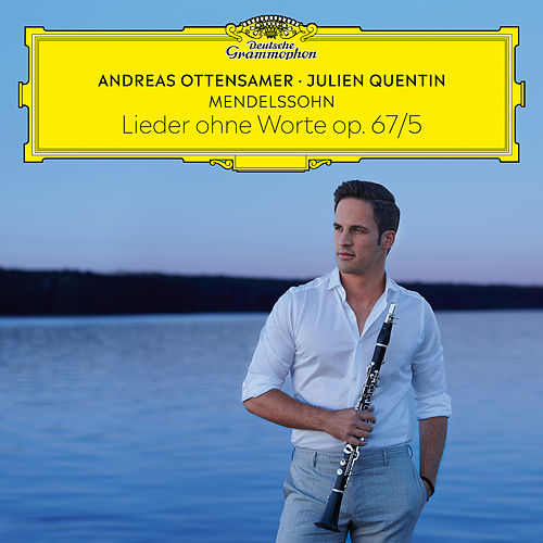 Mendelssohn: Lieder ohne Worte, Op. 67: No. 5 Moderato (Arr. Ottensamer for Clarinet and Piano) by Andreas Ottensamer