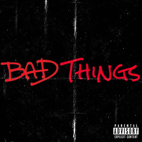 Bad Things by Farkas