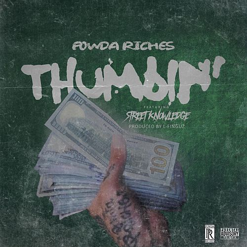Thumbin (feat. Street Knowledge & Cash King) by A.B.M.