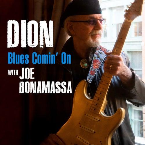 Blues Comin' On von Dion