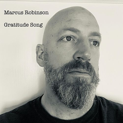 Gratitude Song by Marcus Robinson