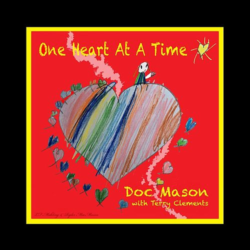 One Heart at a Time by Doc Mason