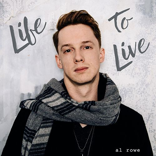 Life to Live by Al Rowe