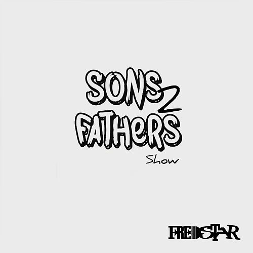 Sons2Fathers Intro by Fredstar