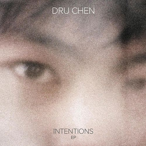 Intentions by Dru Chen