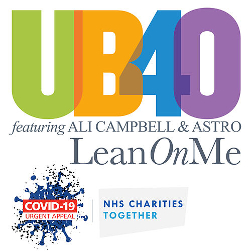 Lean On Me (In Aid Of NHS Charities Together) by UB40
